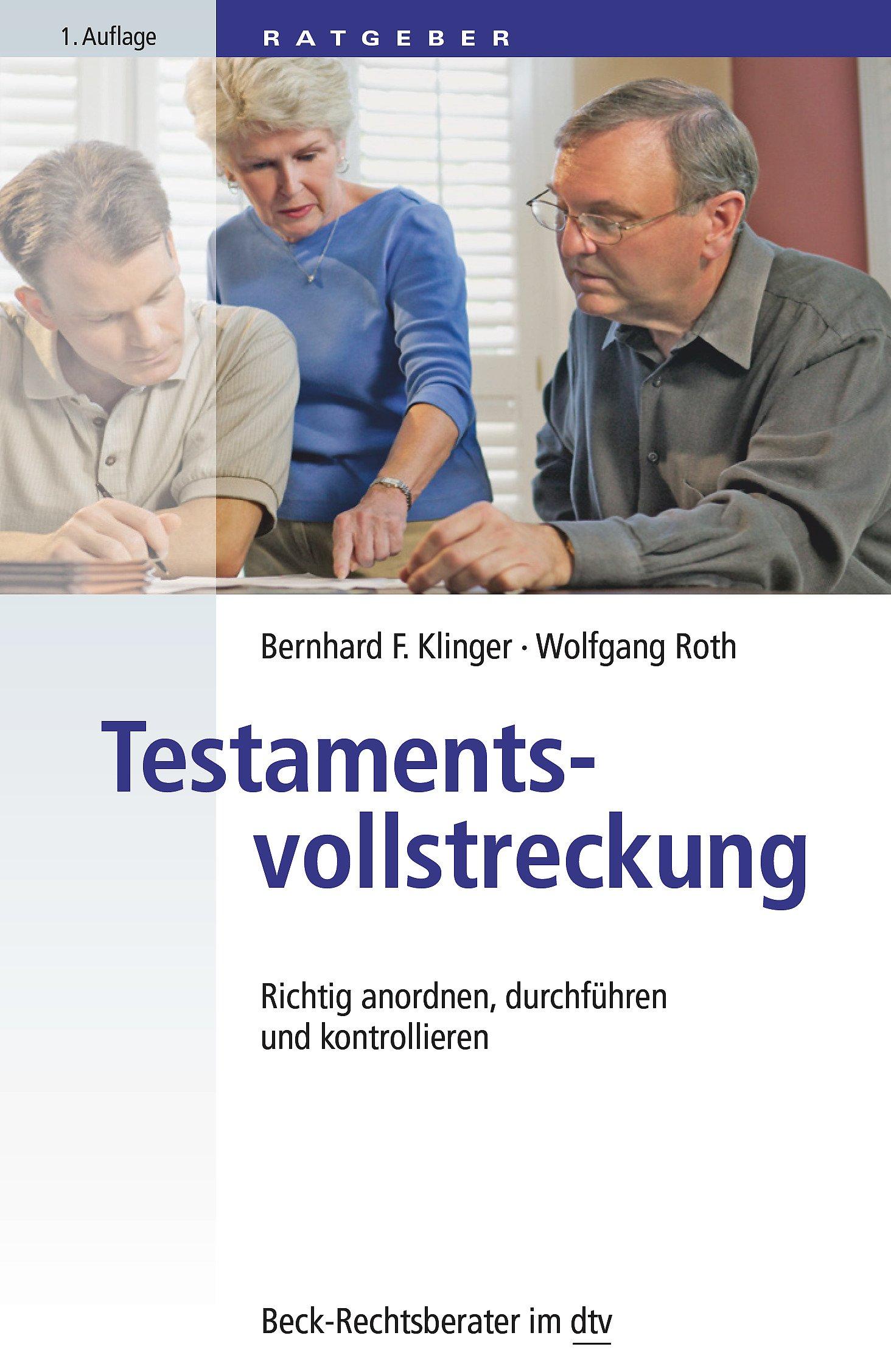 Testamentsvollstreckung: Richtig anordnen, durchführen und kontrollieren