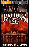 Exodus 1815 (The Machine Gun Revolt Series)