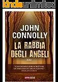 La rabbia degli angeli (Timecrime Narrativa)