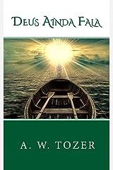 Deus Ainda Fala eBook Kindle