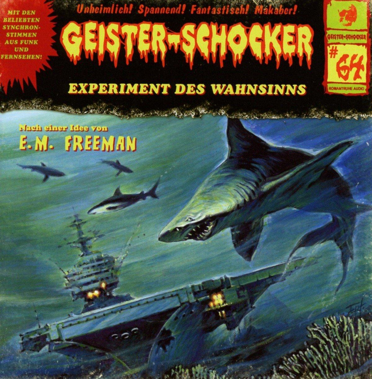 E.M. Freeman: Experiment des Wahnsinns