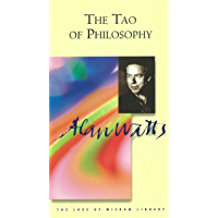 Tao of Philosophy (Alan Watts Love Of Wisdom)