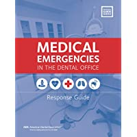 Medical Emergencies in the Dental Office: Response Guide (Practical Guide)