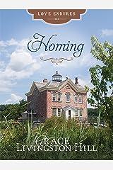 Homing (Love Endures) Kindle Edition