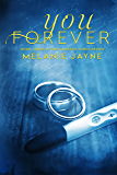 You Forever (Cameron Farms Book 3)