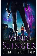 Wind Slinger: An Elizabeth Shepherd Paranormal Adventure Kindle Edition