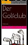 Der Golfclub