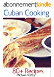 Cuban Cooking: 80+ Recipes (English Edition)