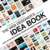 The Web Designer's Idea Book Volume 2: More of the Best Themes, Trends and Styles in Website Design (English Edition)