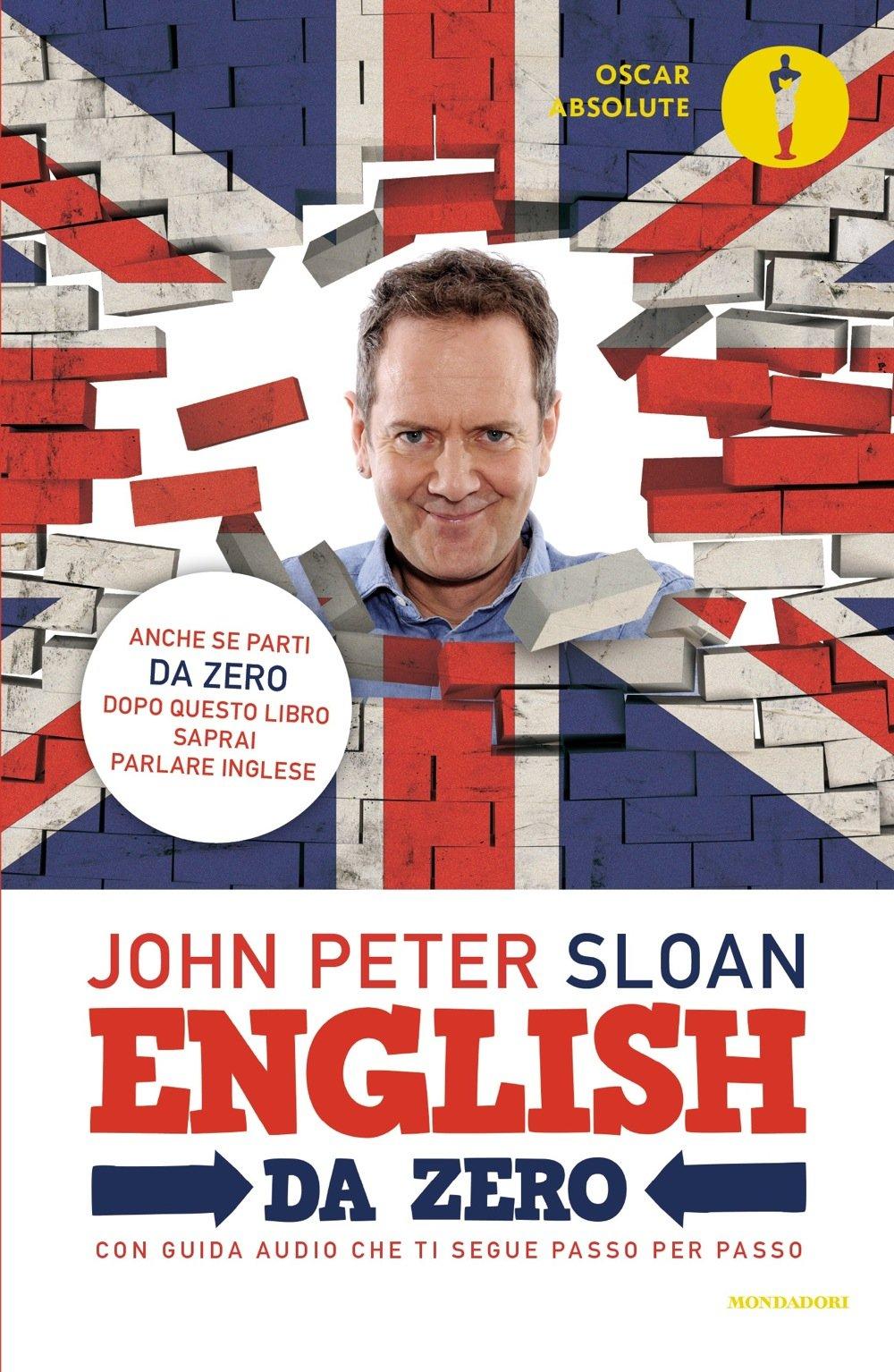 English da zero Copertina flessibile – 13 lug 2016 John Peter Sloan S. Pedroni Mondadori 8804670649
