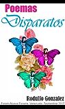 Poemas Disparatos (Spanish Edition)