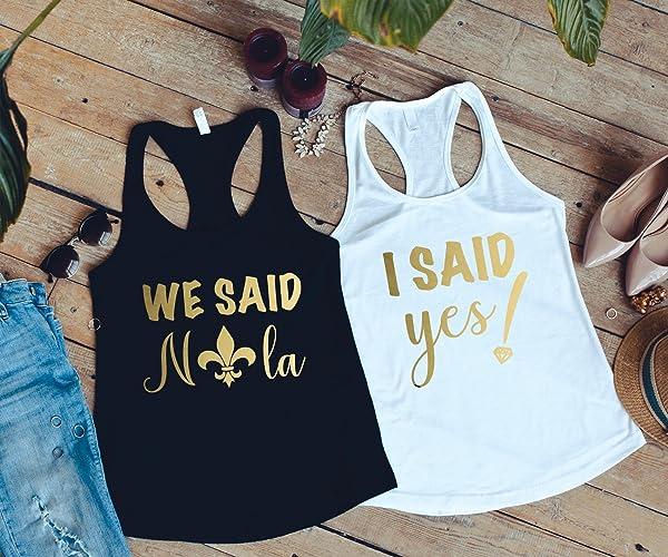 Amazoncom We Said Nola Shirts New Orleans Bachelorette Party