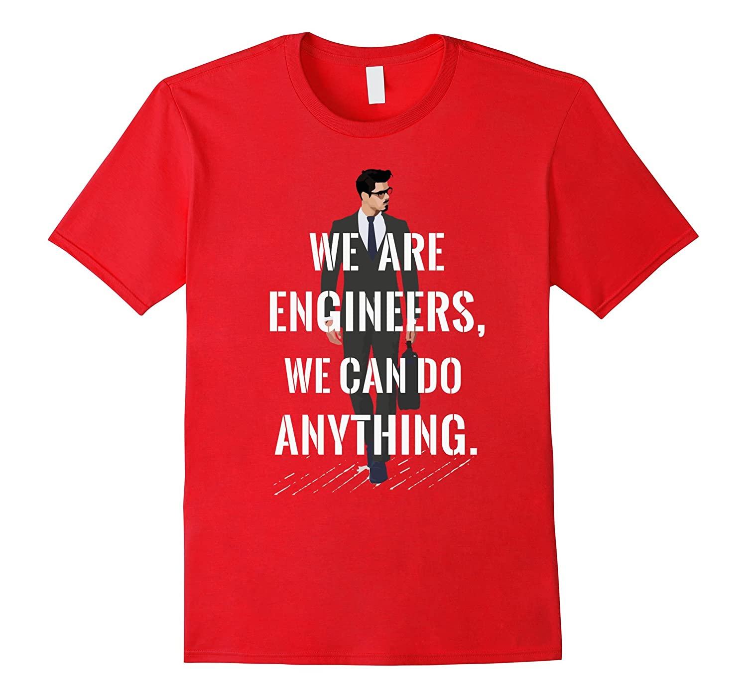 Engineers Can Do Anything Software Computer Mechanical Shirt-TH