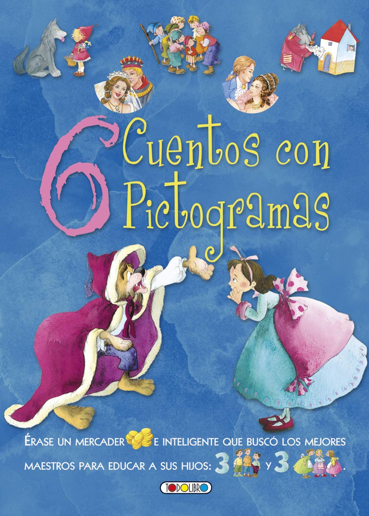 6 cuentos con pictograma (6 Cuentos con pictogramas): Amazon.es: Todolibro: Libros
