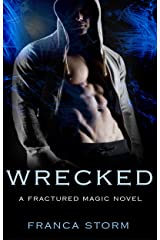 WRECKED (Fractured Magic) Kindle Edition