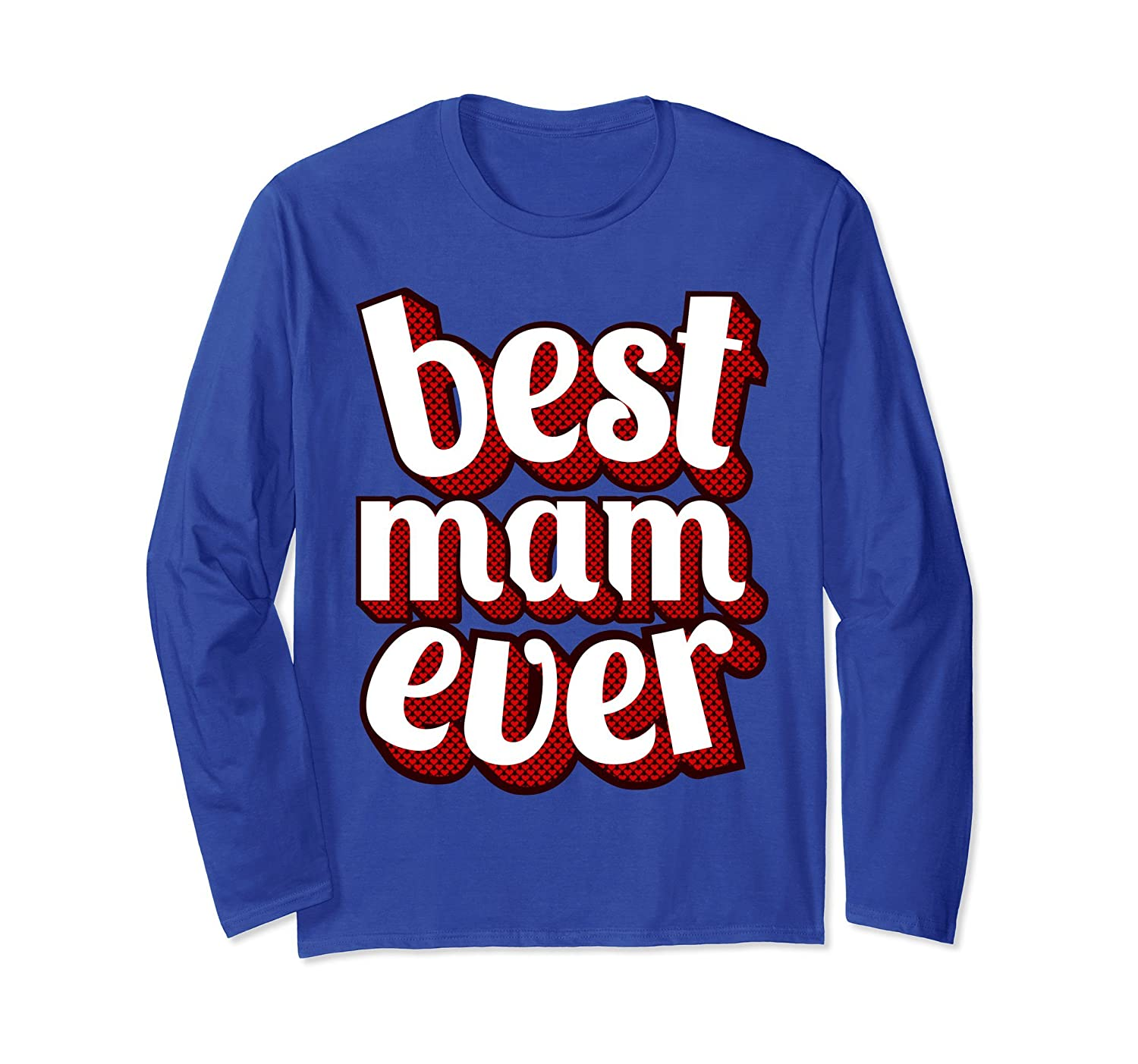 Best Mam Ever Long Sleeve Tee Shirt Fun Vintage Retro Design-alottee gift
