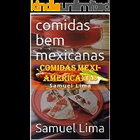 Comidas bem Mexicanas