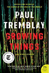 Growing Things and Other Stories Kindle Edition
