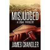 Misjudged: A Legal Thriller (Sam Johnstone Book 1)