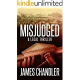 Misjudged: A Legal Thriller (Sam Johnstone Book 1)