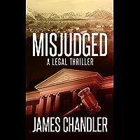Misjudged: A Legal Thriller (Sam Johnstone Book 1) (English Edition)
