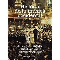 Historia de la música occidental: Novena edición (Alianza