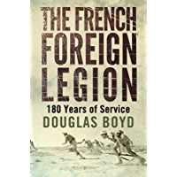 The French Foreign Legion (English Edition)
