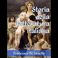 Storia della letteratura italiana (Edizione con note e nomi aggiornati) (Antologie della Letteratura Italiana) (Italian…