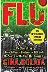 Flu: The Story of The Great Influenza Pandemic of 1918 and The Search for The Virus That Caused It [Gina Kolata]-Paperback Paperback