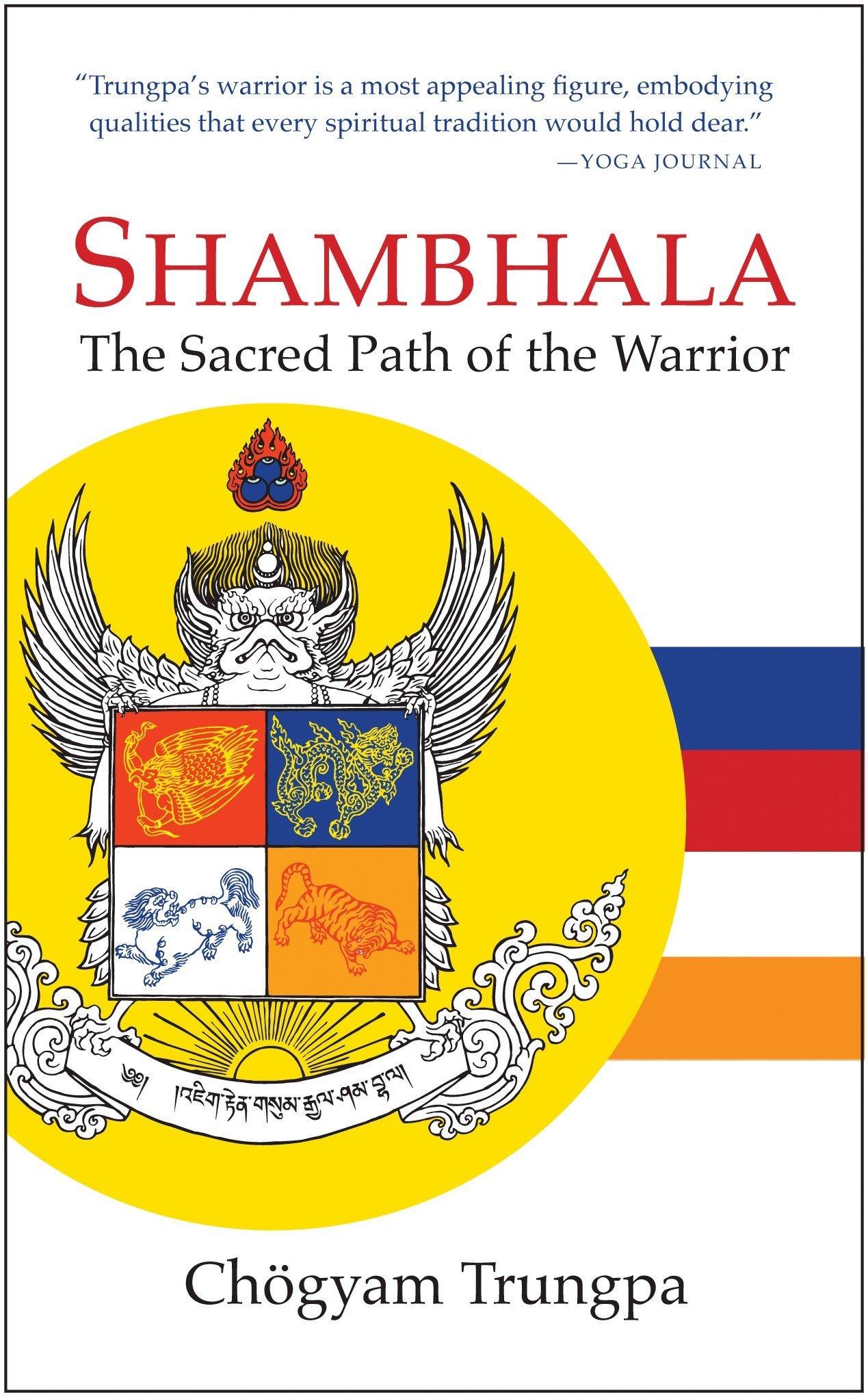 Shambhala The Sacred Path Of The Warrior Chogyam Trungpa Carolyn