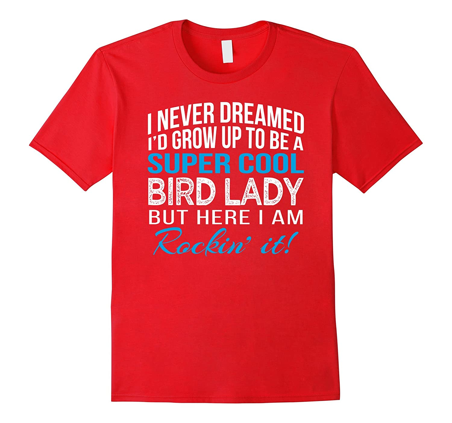 Super Cool Bird Lady Funny Birds Lover Gift T Shirt-Vaci
