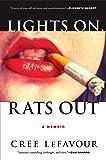 Lights On, Rats Out: A Memoir