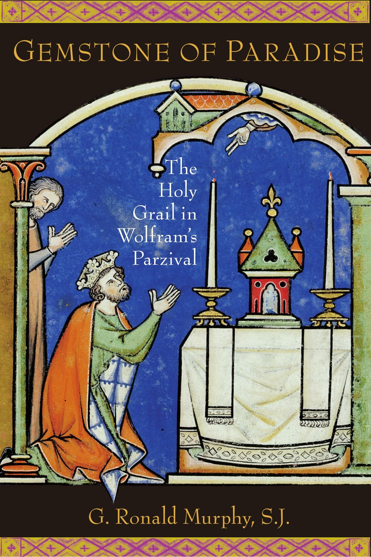 Gemstone of Paradise: The Holy Grail in Wolfram's Parzival by Oxford University Press