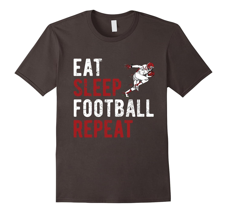 Eat Sleep Football Repeat Shirt-RT