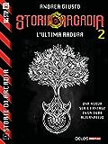 L'ultima radura (Storie di Arcadia)