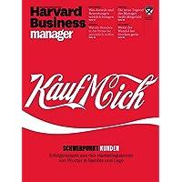 Harvard Business Manager 4/2017: Kauf Mich