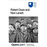 Robert Owen and New Lanark (English Edition)