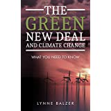 The Green New Deal and Climate Change: What You Need to Know