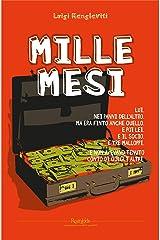 Mille mesi (Italian Edition) Kindle Edition