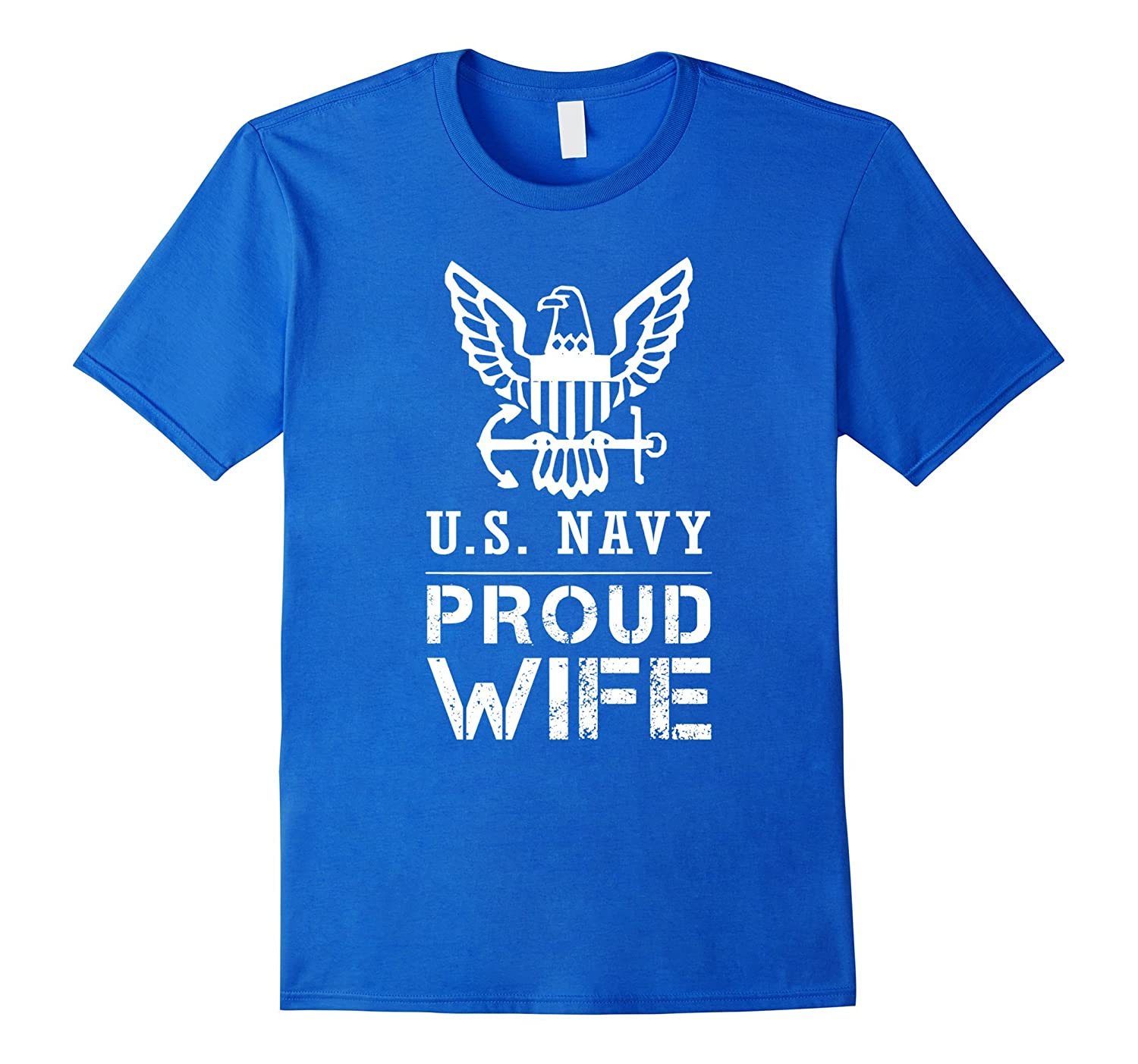 Proud US Navy Wife Tee US Army T Shirt
