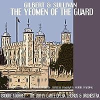 Gilbert, Sullivan: The Yeoman of the Guard