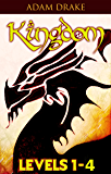 Kingdom Levels 1-4 (A LitRPG Series)