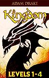 Kingdom Levels 1-4 (A LitRPG Series)