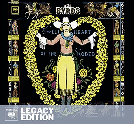 6e1c01e4 The Byrds - Sweetheart Of The Rodeo (Legacy Edition) - Amazon.com Music
