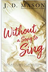 Without A Song To Sing Kindle Edition