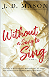 Without A Song To Sing