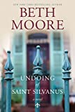 The Undoing of Saint Silvanus
