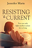 Resisting The Current