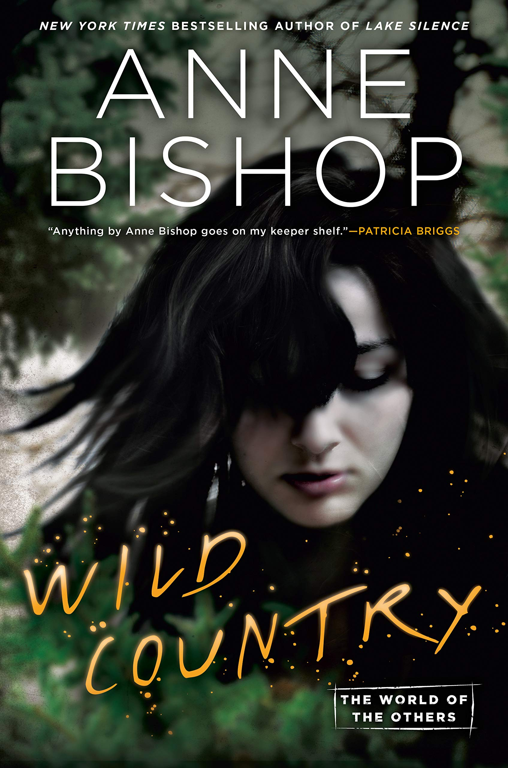 Wild Country (World of the Others, The Book 2) por Anne Bishop