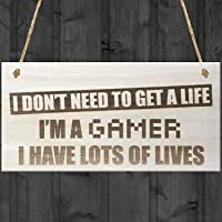 Red Ocean I Don't Need To Get A Life I'm A Gamer I Have Lots Of Lives Novelty Wooden Hanging Plaque